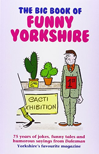 The Big Book of Funny Yorkshire (Dalesman): Dalesman