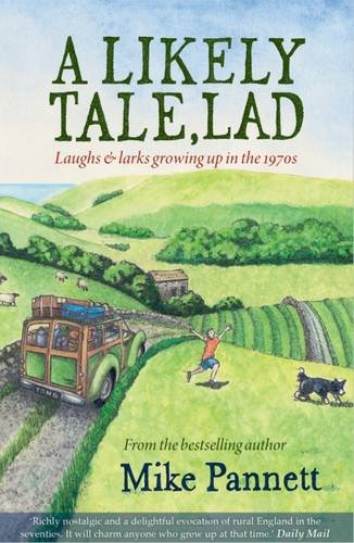 9781855683440: A Likely Tale, Lad: Laughs & Larks Growing Up in the 1970s (Lad Series)