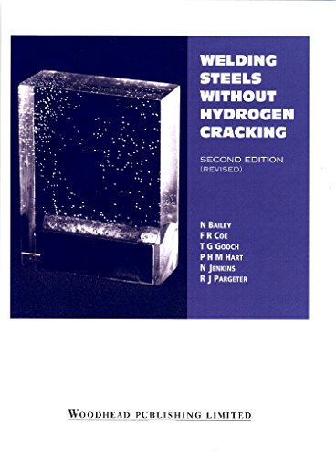 Welding Steels Without Hydrogen Cracking (06324G): N Bailey; F.R.