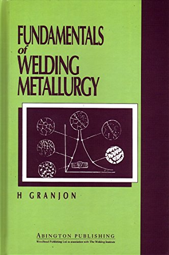 9781855730199: Fundamentals of Welding Metallurgy (Woodhead Publishing Series in Welding and Other Joining Technologies)