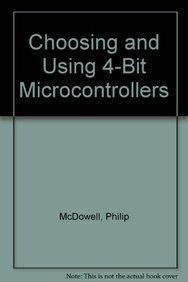 9781855730403: Choosing and Using 4-Bit Microcontrollers