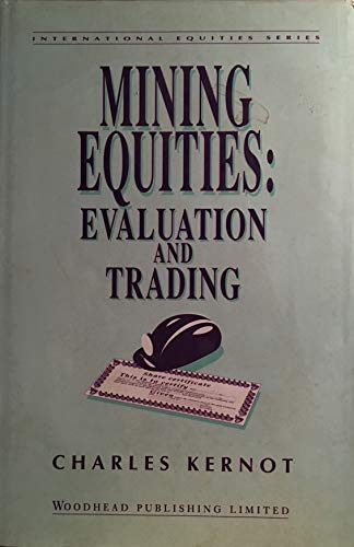 9781855730465: Mining Equities: Evaluation and Trading (International Equities)