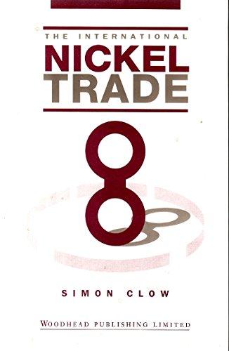 9781855730496: The International Nickel Trade (International Trade)
