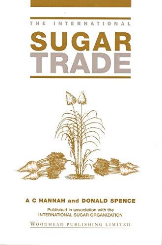 9781855730694: The International Sugar Trade (The International Trade Series)