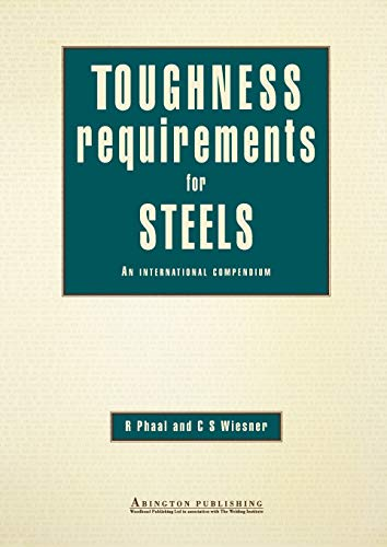 Toughness Requirements for Steels: R Phaal