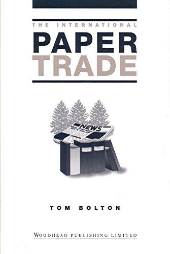 The International Paper Trade (Hardback): Tom Bolton