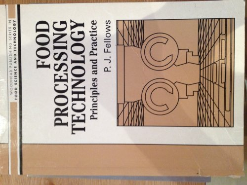 9781855732711: Food Processing Technology: Principles and Practice (Woodhead Publishing Series in Food Science & Technology)