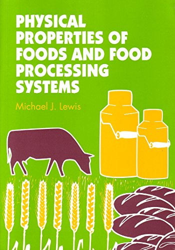9781855732728: Physical Properties of Foods and Food Processing Systems (Woodhead Publishing Series in Food Science, Technology and Nutrition)