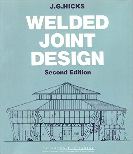 9781855733374: Welded Joint Design, Second Edition