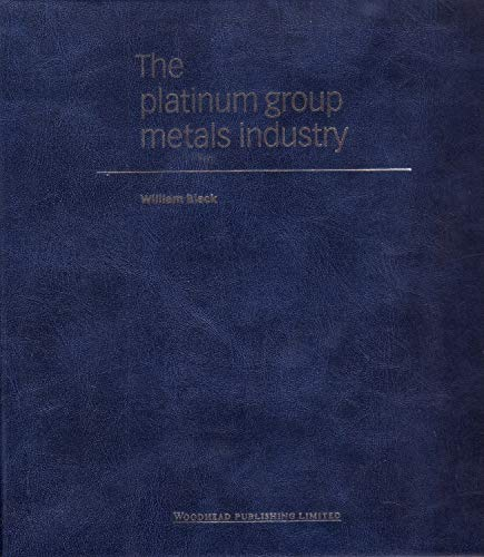 9781855733466: The Platinum Group Metals Industry