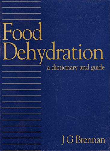 9781855733602: Food Dehydration: A Dictionary and Guide