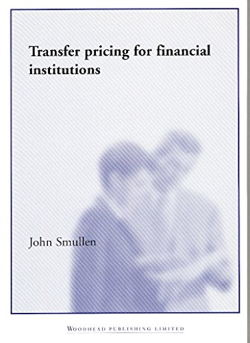 Transfer Pricing for Financial Institutions (Paperback): John Smullen