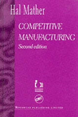 9781855733800: Competitive Manufacturing