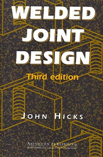 Welded Joint Design (Paperback): J. Hicks