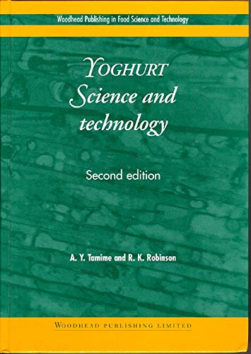 9781855733992: Yoghurt: Science and Technology (Woodhead Publishing Series in Food Science, Technology and Nutrition)