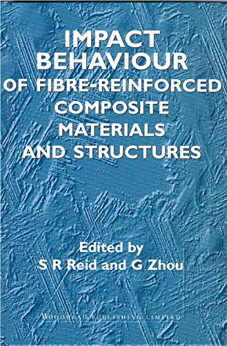 9781855734234: Impact Behaviour of Fibre-Reinforced Composite Materials and Structures (Woodhead Publishing Series in Composites Science and Engineering)