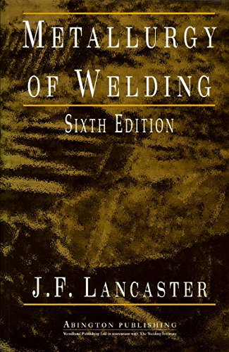 9781855734289: Metallurgy of Welding (Woodhead Publishing Series in Welding and Other Joining Technologies)