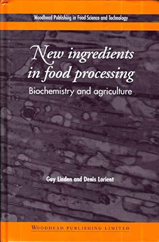 9781855734432: New Ingredients in food Processing - Biochemistry and Agriculture
