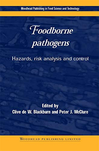 9781855734548: Foodborne Pathogens: Hazards, Risk Analysis, and Control (Woodhead Publishing in Food Science and Technology)