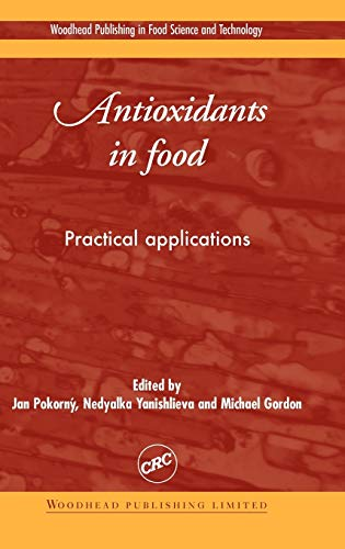 9781855734630: Antioxidants in Food: Practical Applications (Woodhead Publishing Series in Food Science, Technology and Nutrition)