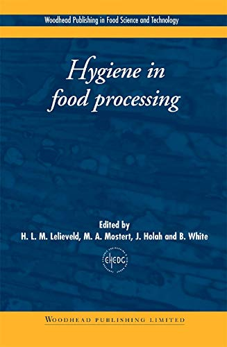 9781855734661: Hygiene in Food Processing: Principles and Practice (Woodhead Publishing Series in Food Science, Technology and Nutrition)
