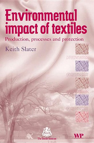 9781855735415: Environmental Impact of Textiles: Production, Processes and Protection (Woodhead Publishing Series in Textiles)