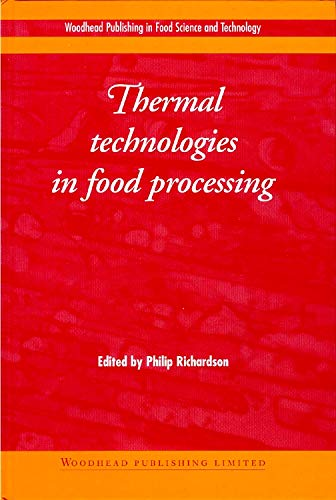 9781855735583: Thermal Technologies in Food Processing (Woodhead Publishing Series in Food Science, Technology and Nutrition)