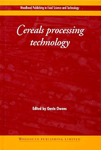 9781855735613: Cereals Processing Technology (Woodhead Publishing Series in Food Science, Technology and Nutrition)