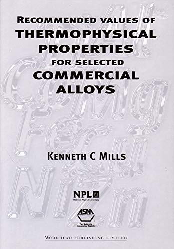9781855735699: Recommended Values of Thermophysical Properties for Selected Commercial Alloys