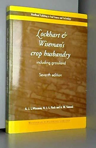 9781855735712: Lockhart and Wiseman's Crop Husbandry
