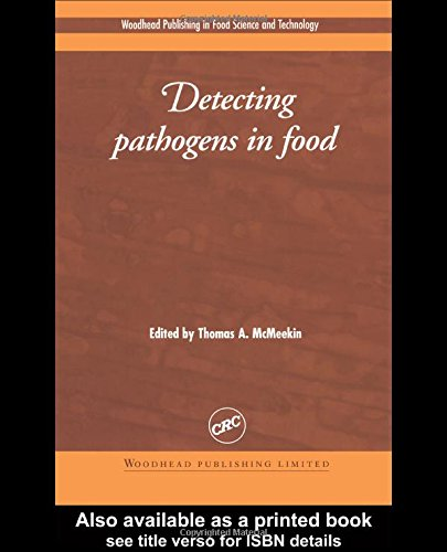 Detecting Pathogens in Food (Woodhead Publishing Series in Food Science, Technology and Nutrition):...