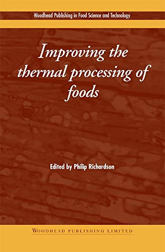 9781855737303: Improving the thermal Processing of Foods (Woodhead Publishing Series in Food Science, Technology and Nutrition)