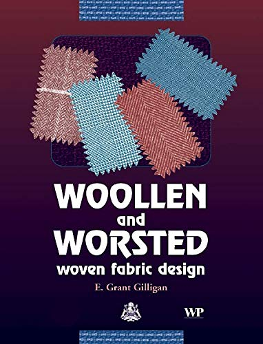 9781855737433: Woollen and Worsted Woven Fabric Design (Woodhead Publishing Series in Textiles)