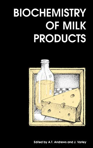 Biochemistry of Milk Products: Andrews