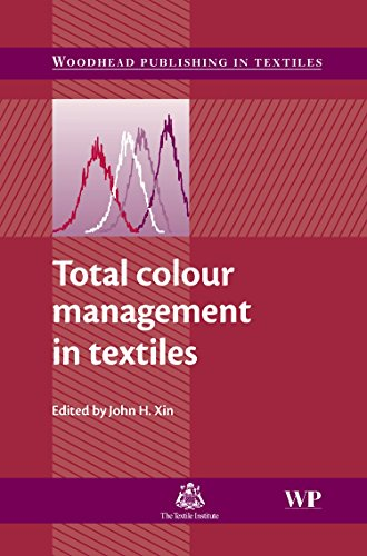 Total Colour Management in Textiles (Woodhead Publishing Series in Textiles): Woodhead Publishing
