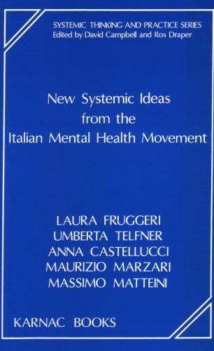 New Systemic Ideas from the Italian Mental Health Movement (Systemic Thinking and Practice Series):...