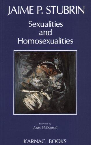 Sexualities and Homosexualities: Stubrin, Jaime P.