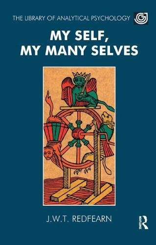 9781855750821: My Self, My Many Selves (Library of Analytical Psychology)