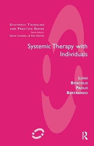 Systemic Therapy with Individuals (Systemic Thinking and Practice)