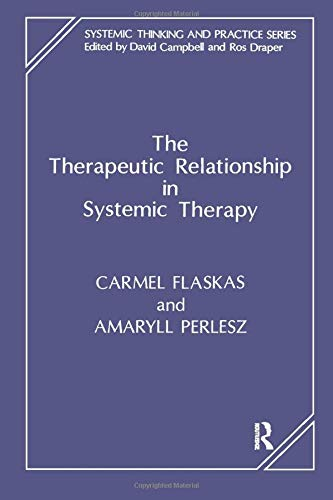 9781855750968: The Therapeutic Relationship in Systemic Therapy (Systemic Thinking and Practice)