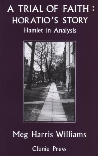 9781855751378: A Trial of Faith: Horatio's Story -- Hamlet in Analysis (The Roland Harris Trust Library)