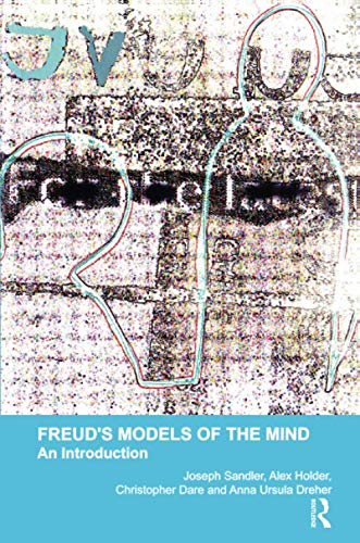 9781855751675: Freud's Models of the Mind: An Introduction (Psychoanalytic Monographs, Number 1)