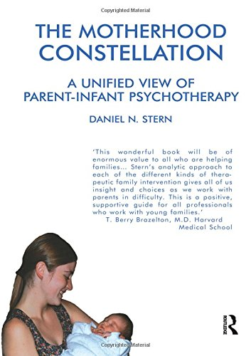 The Motherhood Constellation: Stern, Daniel N.