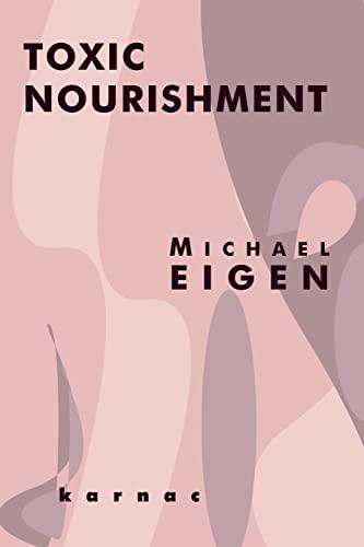 9781855752122: Toxic Nourishment
