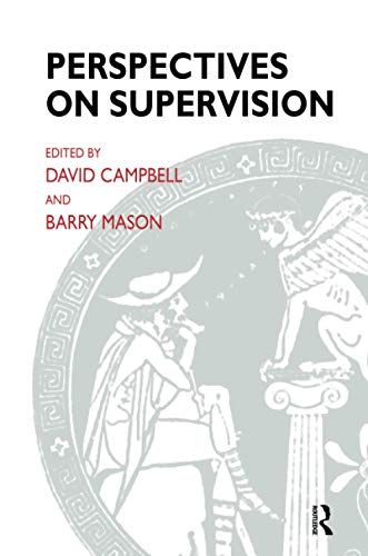 Perspectives on Supervision (Systemic Thinking and Practice): Campbell, David