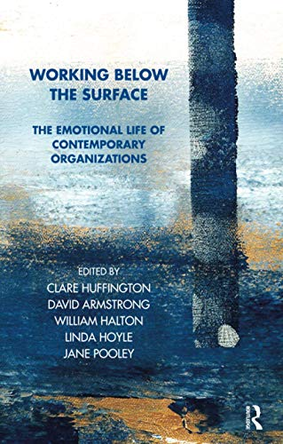 9781855752948: Working Below the Surface: The Emotional Life of Contemporary Organisations (Tavistock Clinic Series)