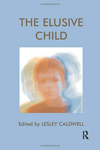 The Elusive Child (Paperback): Caldwell Lesley