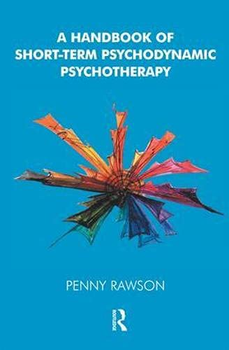 9781855753044: A Handbook of Short-Term Psychodynamic Psychotherapy