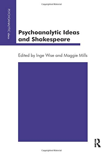 Psychoanalytic Ideas and Shakespeare: Karnac Books