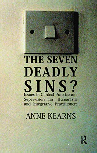The Seven Deadly Sins?: Issues in Clinical: Kearns, Anne